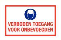 Werfbord verboden toegang voor onbevoegden pp 250x400mm